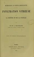 view Mémoires ophthalmoscopie : inflitration vitreuse de la rétine et de la papille / par le Dr. J. Masselon.
