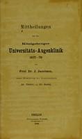 view Mittheilungen aus der Königsberger Universitäts-Augenklinik, 1877-79 / von J. Jacobson.