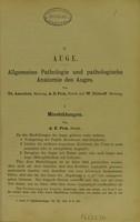 view Auge : Allgemeine Pathologie und pathologische Anatomie des Auges / Th. Axenfeld, A.-E. Fick und W. Uhthoff.