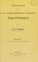 view Untersuchungen über die bei der multiplen Herdsklerose verkommenden Augenstörungen / von W. Uhthoff.