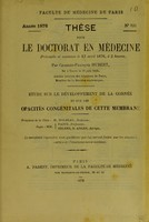 view Étude sur le développment de la cornée et sur les opacités congénitales de cette membrane : thèse pour le doctorat en médecine / par Charles-François Hubert.