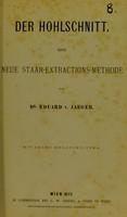 view Der Hohlschnitt : eine neue Staar-Extractions-Methode / von Eduard v. Jaeger.