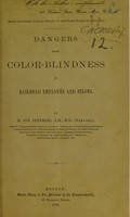 view Dangers from color blindness in railroad employees and pilots / by B. Joy Jeffries.