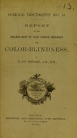 view Report of the examination of 27,927 school children for color-blindness / by B. Joy Jeffries.