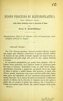 view Nuovo processo di blefaroplastica ideato e felicemente eseguito nella Clinica Oculistica della R. Università di Roma / dal F. Businelli.