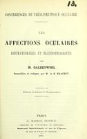 view Les affections oculaires rhumatismales et blennorragiques / par M. Galezowski ; recueillies et rédigées par M. le Dr. Brachet.