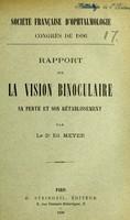 view Rapport sur la vision binoculaire sa perte et son rétablissement / par Ed. Meyer.