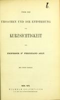 view Über die Ursachen und die Enstehung der Kurzsichtigkeit / von Ferdinand Arlet.