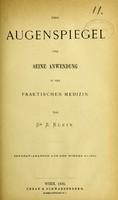 view Der Augenspiegel und Seine Anwendung in der praktischen Medizin / von S. Klein.