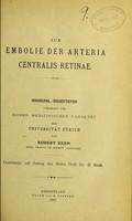 view Zur Embolie der Arteria Centralis Retinae : inaugural-dissertation vorgelegt der hohen medizinischen Fakultät der Universität Zärich / von Robert Kern.
