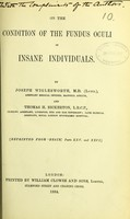view On the condition of the fundus oculi in insane individuals / by Joseph Wiglesworth and Thomas H. Bickerton.