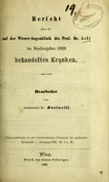 view Bericht über die auf der Wiener-Augenklinik des Prof. Dr. Arlt im Studienjahre 1859 behandelten Kranken / bearbeitet vom Assistenten Dr. Businelli.