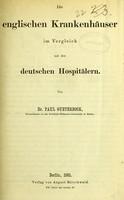 view Die englischen Krankenhäuser im Vergleich mit den deutschen Hospitälern / von Paul Gueterbock.