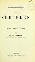 view Klinische Untersuchungen über das Schielen : ein Monographie / von C. Schweigger.