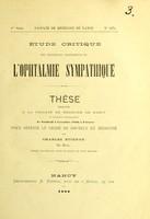 view Étude critique des différents traitements de l'ophtalmie symathique : thèse présentée a la Faculty de Médecine de Nancy / par Charles Etienne.