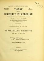 view Contribution a l'étude de la tuberculose primitive de la cornée : thèse pour le doctorat en médecine présentée et soutenue le mardi 29 mars 1887 / par Pierre-Armand Rachet.