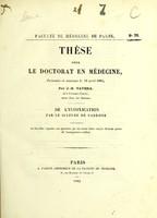 view De l'intoxication par le sulfure de carbone : thèse pour le doctorat en médecine présentée et soutenue le 16 avril 1865