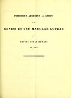 view De genesi et usu maculae luteae in retina oculi humani obviae : quaestio anatomico-physiologica / scripsit Fridericus Augustus ab Ammon.