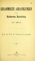 view Gesammelte Abhandlungen / von Katharina Kaztalsky.