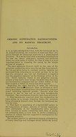 view Chronic suppurative dacryocystitis and its radical treatment : read before the British Medical Association, Toronto, Canada, Thursday, August 23rd, 1906 / by Fred T. Tooke.
