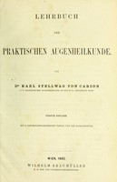 view Lehrbuch der praktischen Augenheilkunde / von Karl Stellwag von Carion.