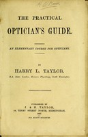 view The practical optician's guide : an elementary course for opticians