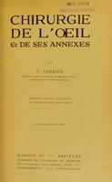 view Chirurgie de l'oeil et de ses annexes / par F. Terrien.