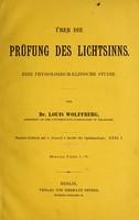 view Über die prüfung des Lichtsinns : eine physiologicsh-klinische Studie / von Louis Wolffberg.