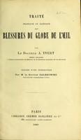 view Traité pratique et clinique des blessures du globe de l'oeil / par A. Yvert ; précédé d'une introduction par M. le Docteur Galezowski.