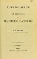 view Ueber das gewebe und die Entzündung des Menschlichen Glaskörpers / von A. Coccius.