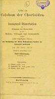 view Ueber ein Colobom der Choroidea : inaugural-Dissertation zur Erlangung der Doctorwürde / von Joseph Eichhoff.