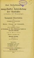 view Zwei Beobachtungen von mangelhafter Entwickelung der Choroides verbunden mit Hemeralopie : inaugural-Dissertation zur Erlangung der Doctorwürde / von Roland Hahn.