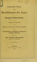 view Casuistischer Beitrag zu dem Missbildungen des Auges ; inaugural-Dissertation zur Erlangung der Doctorwürde / eingereicht von Carl Friedrich Schaumberg.
