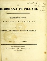 view De membrana pupillari : dissertatio inauguralis anatomica / auctore Georg. Frideric. Ottom. Reich.
