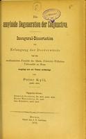 view Die amyloide Degeneration der Conjunctiva : inaugural-Dissertation zur Erlangung der Doctorwürde / von Peter Kyll.