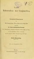view Ueber Tuberculose der conjonctiva : inaugural-Dissertation zur Erlangung der Doctorwürde / vo Jacob Hesseling.