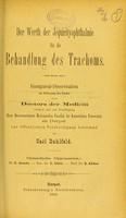 view Der Werth der Jequirityophthalmie für die Behandlung des Trachoms : inaugural-Dissertation zur Erlangung des Grades eines der Doctors der Medicin / von Carl Dahlfeld.