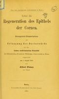 view Ueber die regeneration des Epithels der Cornea : inaugural-Dissertation zur Erlangung der Doctorwürde / von Albert Peters.