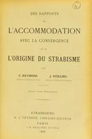 view Des rapports de l'accommodation avec la convergence et de l'origine du strabisme / par C. Reymond, J. Stilling.