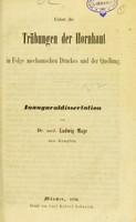 view Ueber die Trübungen der Hornhaut in Folge mechanischen Druckes und der Quellung : Inauguraldissertation / von Ludwig Meyr.