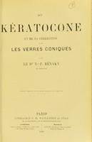 view Du kératocone : et de sa correction par les verres coniques / par N.-P. Bénaky.