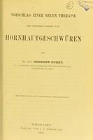 view Vorschlag einer neuen Therapie bei gewissen Formen von Horhhautgeschwüren / von Hermann Kuhnt.