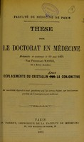 view Déplacements du cristallin sur la conjonctive : these pour le doctorat en médecine / par Ferdinand Massie.