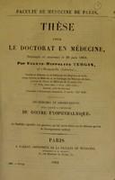 view Recherches et observations pour servir a l'histoire du goitre exophthalmique : thèse pour le doctorat en médecine / Eugène-Hippolyte Turgis.
