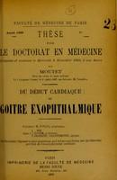 view Du début cardiaque du goitre exophthalmique : thèse pour le doctorat en médecine / par Moutet.
