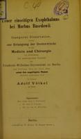 view Ueber einseitigen Exophthalmus bei Morbus Basedowii : inaugural-Dissertation welche zur Erlangung der Doctorwürde / der Verfasser Adolf Völkel.
