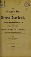 view Über die atypische Form des Morbus Basedowii : inaugural-Dissertation zur Erlangung der Doctorwürde / von Paul Heinsch.