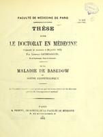 view De la maladie de Basedow ou goitre exophthalmique : thèse pour le doctorat en médecine / par Léopold Caudesaigues.
