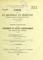 view Quelques considérations sue le traitement du goitre exophthalmique chez l'homme par l'iode et ses composé : thèse pour le doctorat en médecine / par Jules Galup.