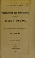 view Ueber die Heilung der Verengerungen der Thraenenwege mittelst der inneren Incision : ein neues Operationsverfahren / von J. Stilling.